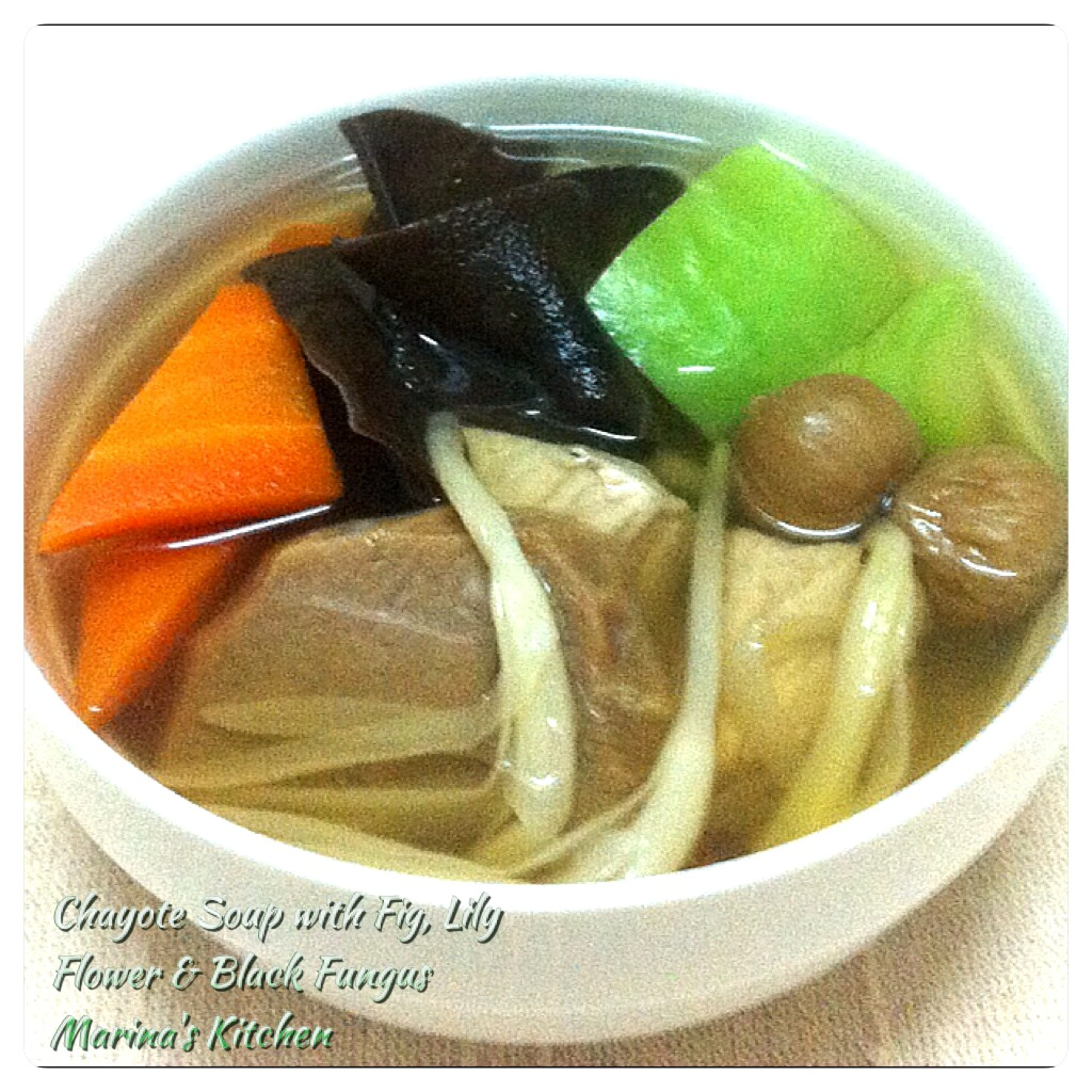 Chayote soup with fig lily flower black fungus marinas kitchen izmirmasajfo