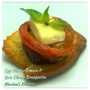 Egg Plant-Tomato & Brie Cheese Brusquetta
