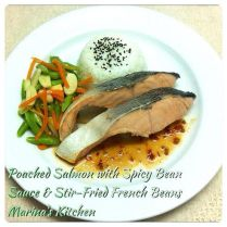 https://marinaohkitchen.wordpress.com/2014/04/23/poached-salmon-with-spicy-bean-sauce-stir-fried-french-beans/