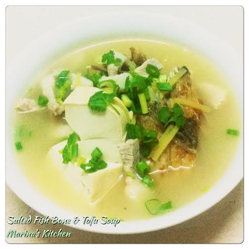 Salted Fish Bone Tofu Soup Marina 39 S Kitchen