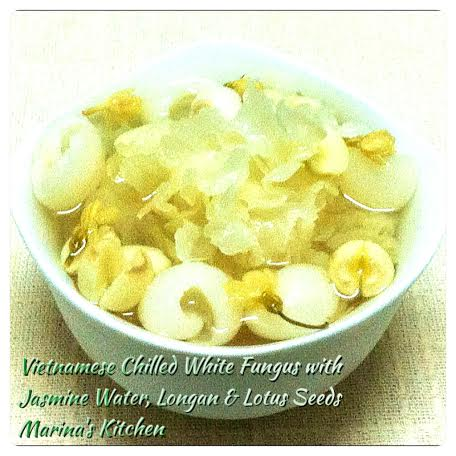 Vietnamese Chilled White Fungus with Jasmine Water, Longan & Lotus Seeds