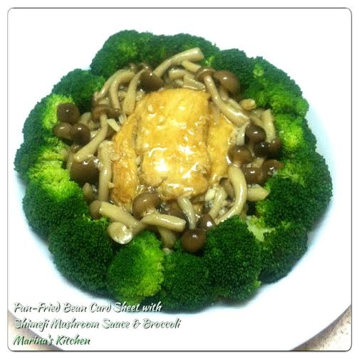 Pan-Fried Bean Curd Sheet with Shimeji Mushroom Sauce & Broccoli