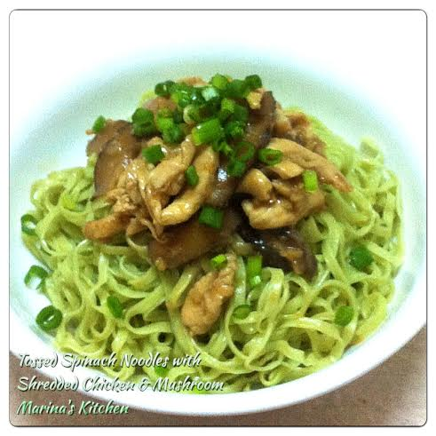 Tossed Spinach Noodles with Shredded Chicken & Mushroom
