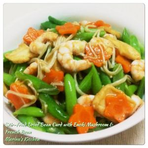 Stir-Fried Dried Bean Curd with Enoki Mushroom & French Bean