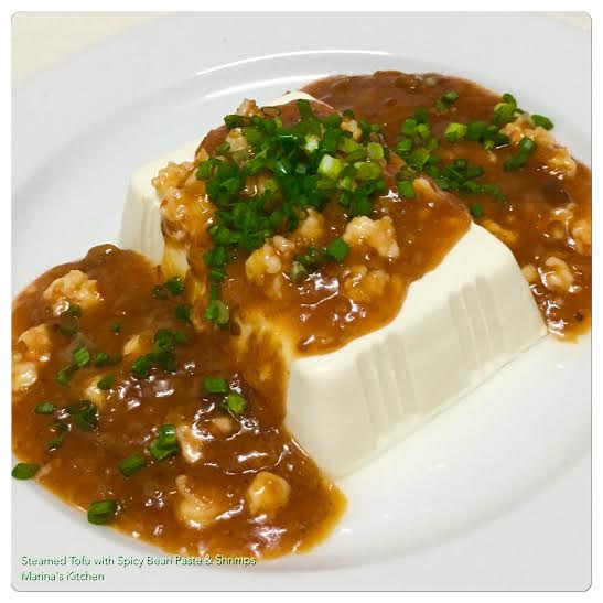 Steamed Tofu with Spicy Bean Paste & Shrimps | Marina's Kitchen