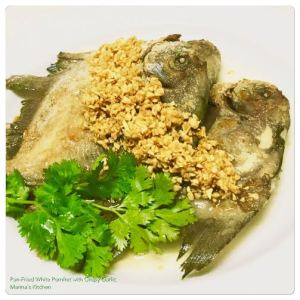 Pan-Fried White Pomfret with Crispy Garlic