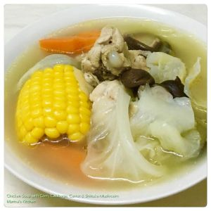 Chicken Soup with Corn, Cabbage, Carrot & Shiitake Mushroom