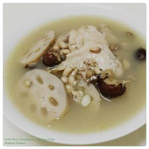 Lotus Root, Groundnuts & Chicken Soup